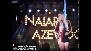 Naiara Azevedo - Parceira De Copo