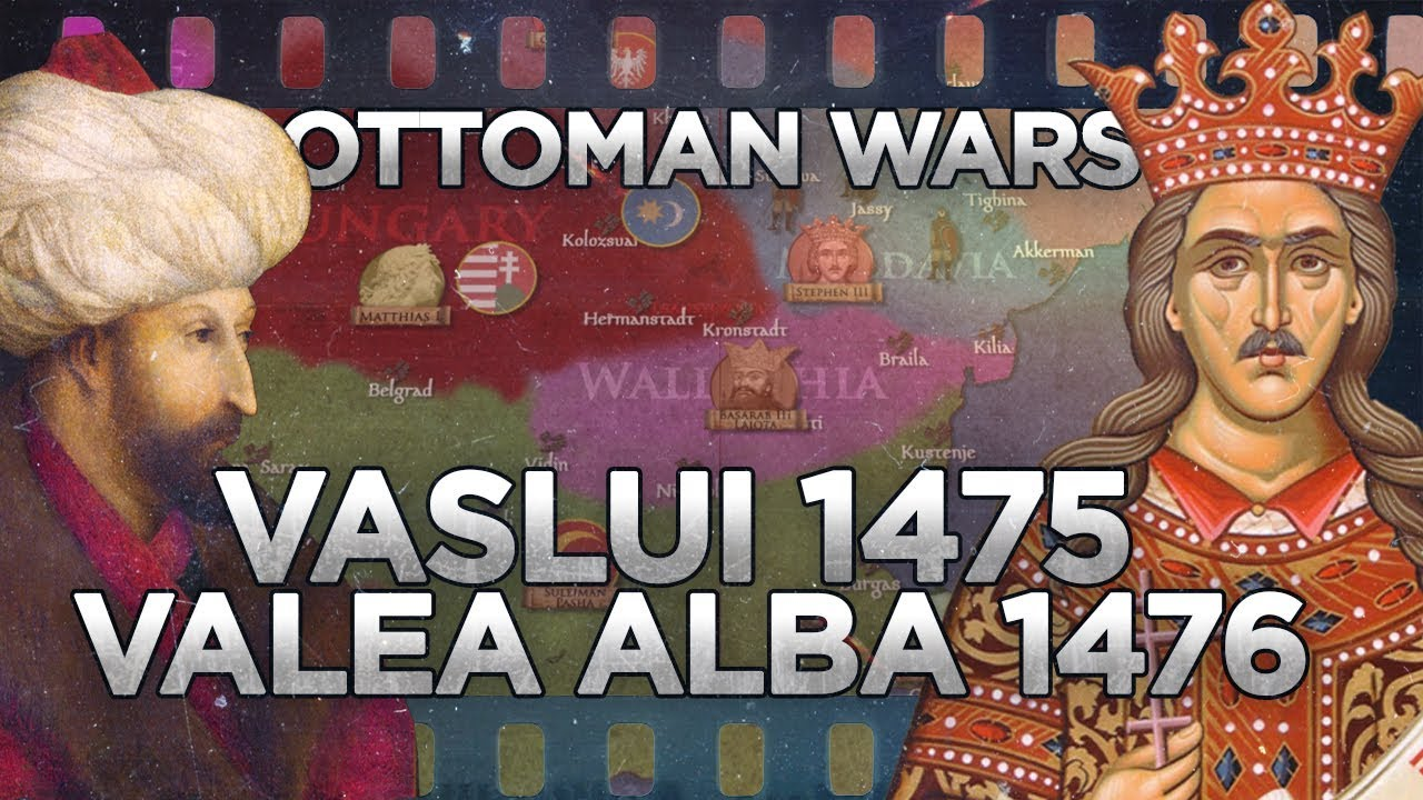 Battles of Vaslui (1475) and Valea Alba (1476) - Ottoman Wars DOCUMENTARY
