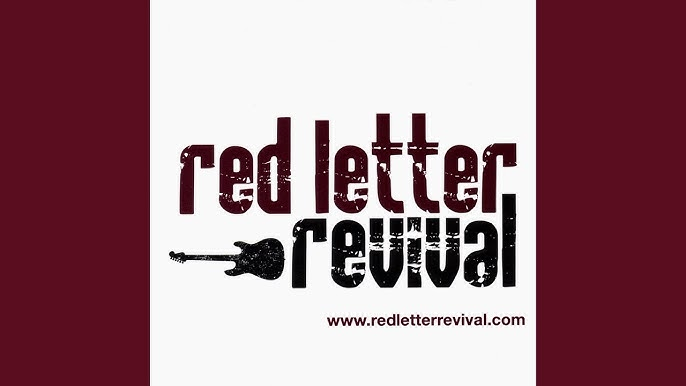 Red Letter Revival.Top Tracks Red Letter Revival Youtube