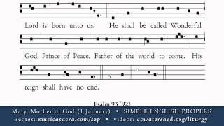 INTROIT (Optional) • Mary, Mother of God (1 January) • SIMPLE ENGLISH PROPERS