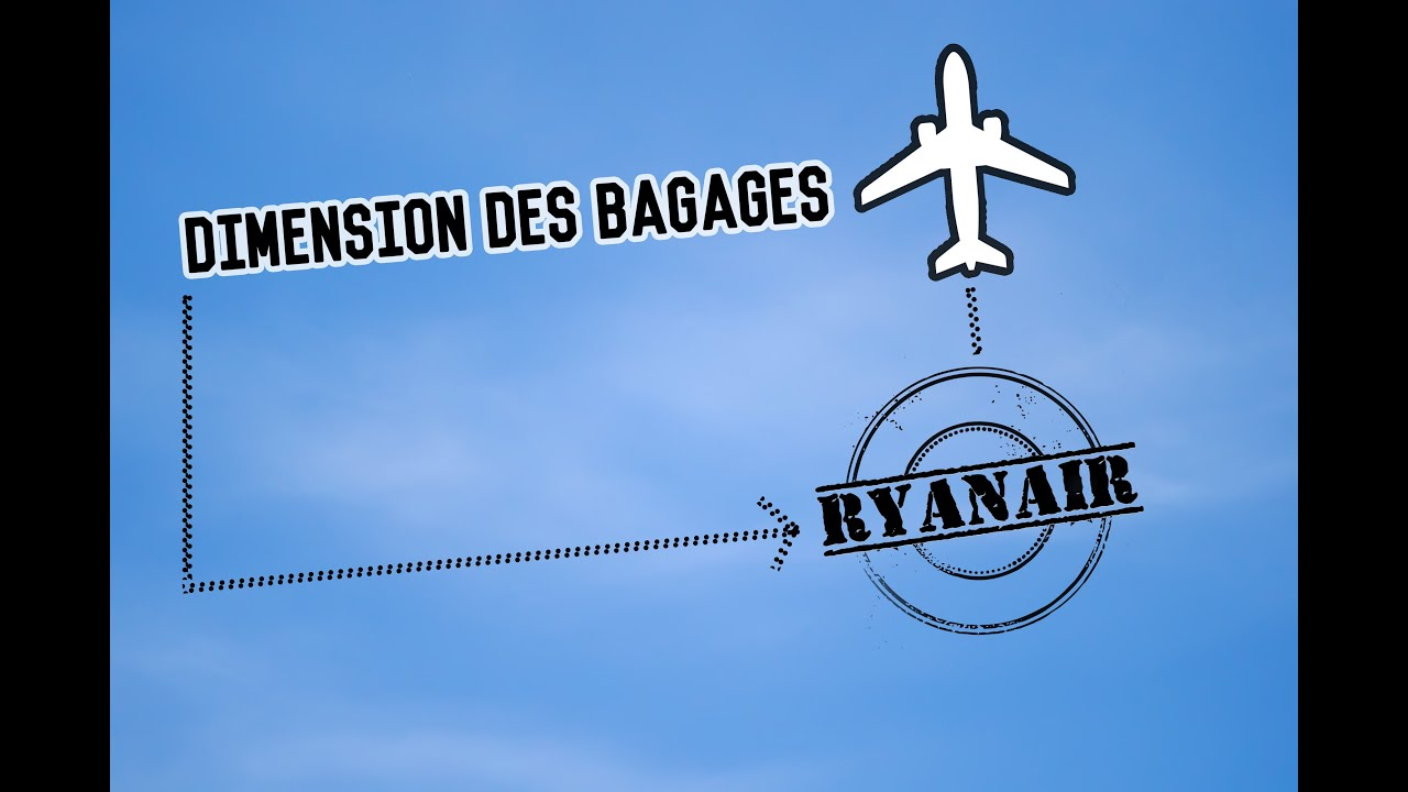 ryanair taille bagage main et bagage en soute autoris e avec cette compagnie a rienne youtube. Black Bedroom Furniture Sets. Home Design Ideas