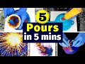 Acrylic Pouring Compilation - 5 Acrylic Pours in 5 minutes | Satisfying Fluid Art Techniques