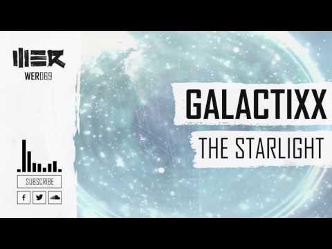 Galactixx - The Starlight (Official Video)