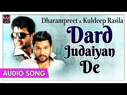 Dard Judaiyan De - Dharampreet & Kuldeep Rasila | Hit Punjabi Sad Songs | Priya Audio