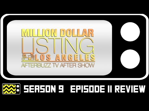 Million Dollar Listing: LA Season 9 Episode 11 Review & After Show | AfterBuzz TV