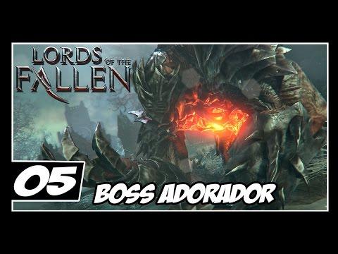 Lords of The Fallen - Detonado #5 - 3° Boss ADORADOR  ( ͡° ͜ʖ ͡°)  - Legendado PT-BR [PS4]