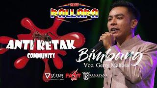 Bimbang - New Pallapa 2019 Live Anti Retak - Gerry Mahesa
