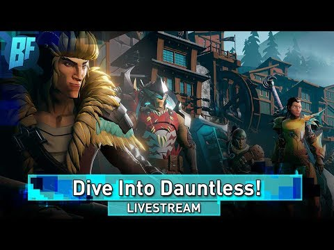 [PC] Lets Check Out Dauntless