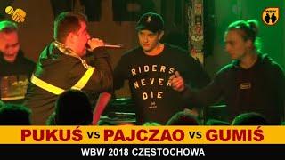 PUKUŚ vs PAJCZAO vs GUMIŚ  WBW 2018  Częstochowa (baraż) Freestyle Battle
