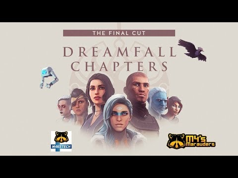 💻🎮 Dreamfall Chapters Final Cut - Livestream | New dream journey! | Interactive chat