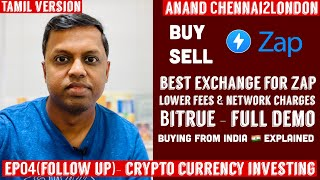 EP04.2 - CRYPTO INVESTING TAMIL | FOLLOW UP | Best Exchange for ZAP| Buy Sell| Low Fees |BITRUE DEMO