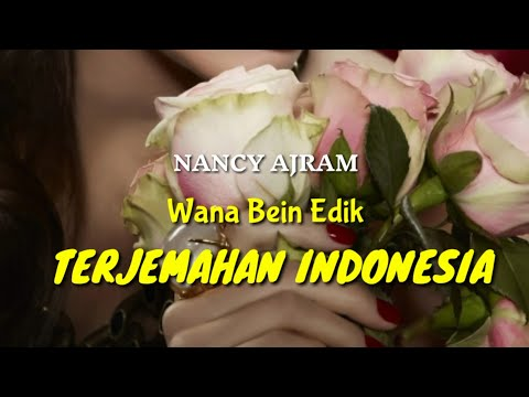 Nancy Ajram - Wana Bein Edeik ( FULL terjemahan indonesia)