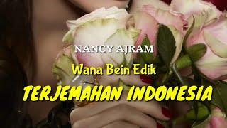 Nancy Ajram - Wana Bein Edeik ( FULL terjemahan indonesia)