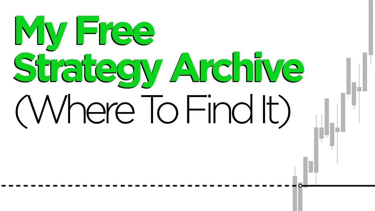 Download My Free Strategy Archive (Where To Find It)