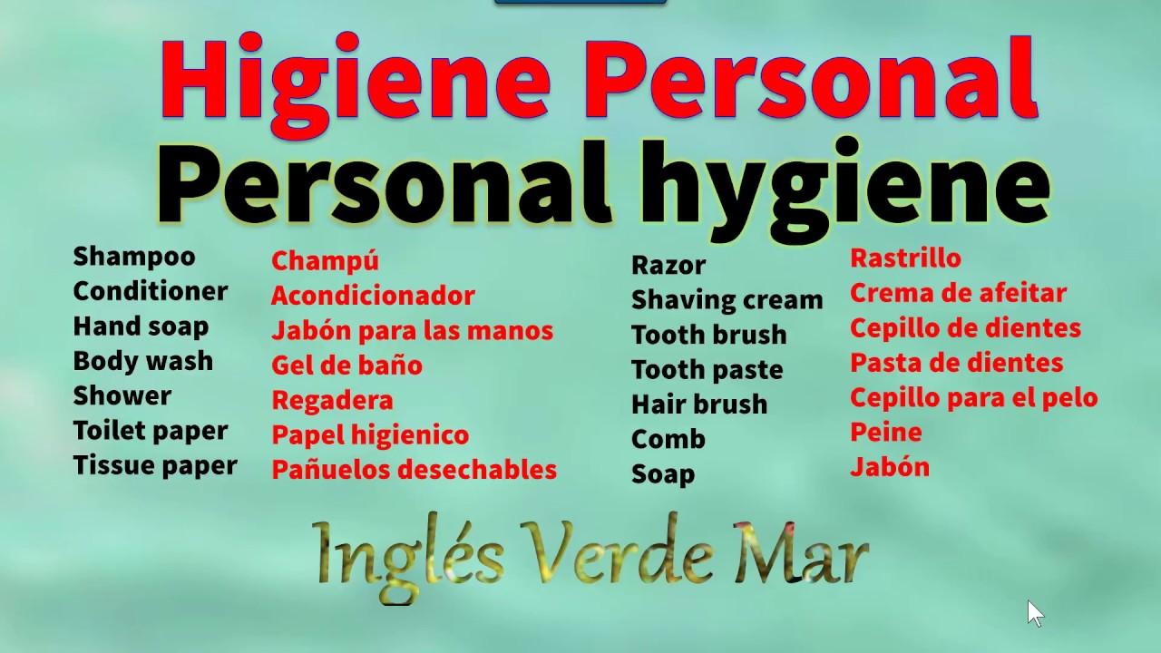 Higiene en Inglés- (Vocabulario y Pronunciación). - YouTube cfda301de99f