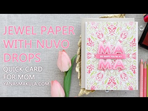 DIY Jewel Paper with Nuvo Drops