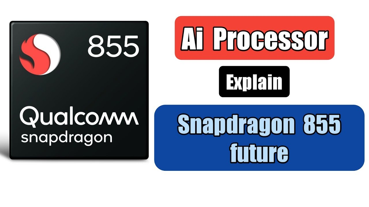 Snapdragon 855 future and Ai processor Explain in Tamil   TECH TAMIL 4