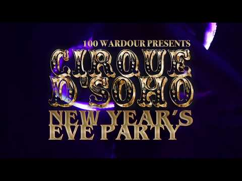 NYE 100 Wardour St - Cirque D'Soho