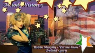 "MelodyVision 9 - IRELAND - Róisín Murphy - ""Let me know"""