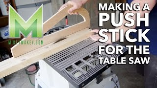 Making A Push Stick For The Table Saw While My 5 Year Old Narrates