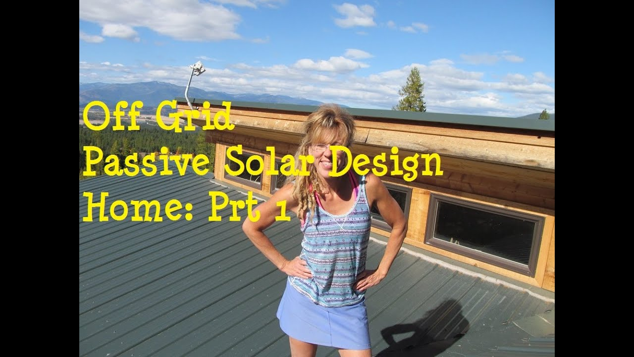 Living Off The Grid: Designing Your Off Grid Home   YouTube