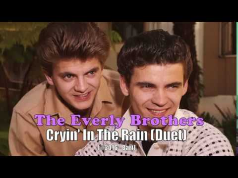 Everly Brothers - Cryin' In The Rain [Duet] (Karaoke)