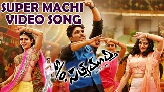 Super Machi Video Song - S/o Satyamurthy - Allu Arjun, Samantha, Trivikram