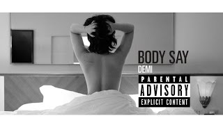 Demi Lovato - Body Say (Explicit) (Lyric Video)