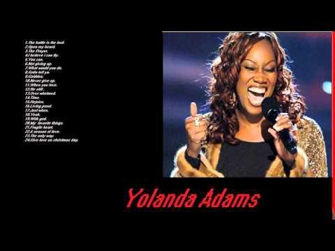 These songs of Yolanda Adams - Yolanda Adams Playlist