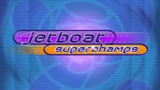 Jetboat Superchamps Soundtrack 2