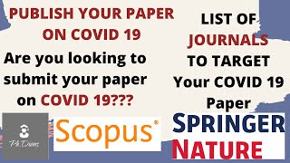 Publish your paper on COVID 19. Find suitable journals in Springer nature indexed in Scopus #COVID19