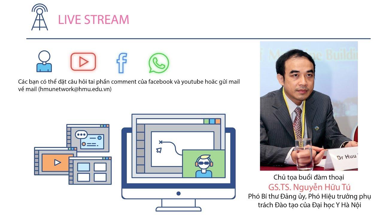 Đại học Y Hà Nội tư vấn trực tuyến về Tuyển sinh Đại học năm học 2018-2019