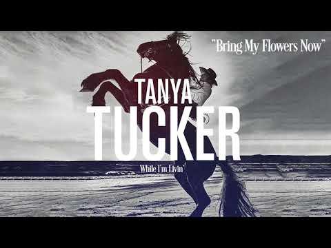 Tanya Tucker - Bring My Flowers Now (Audio)