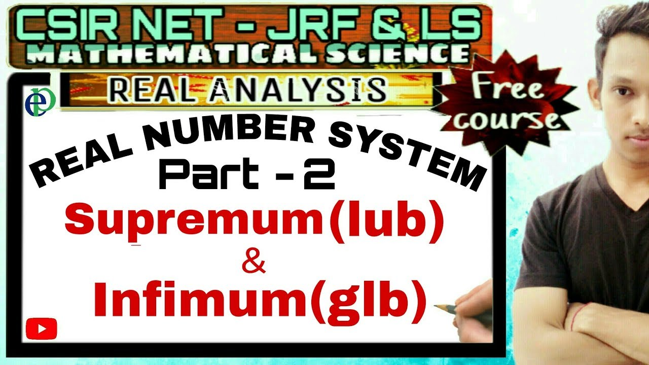 Csir net real number system supremumlub and infimumglb csir net real number system supremumlub and infimumglb part 2 ccuart Images