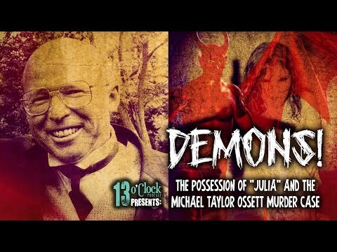 Episode 148 - The Possession of Julia and the Michael Taylor Exorcist Murder