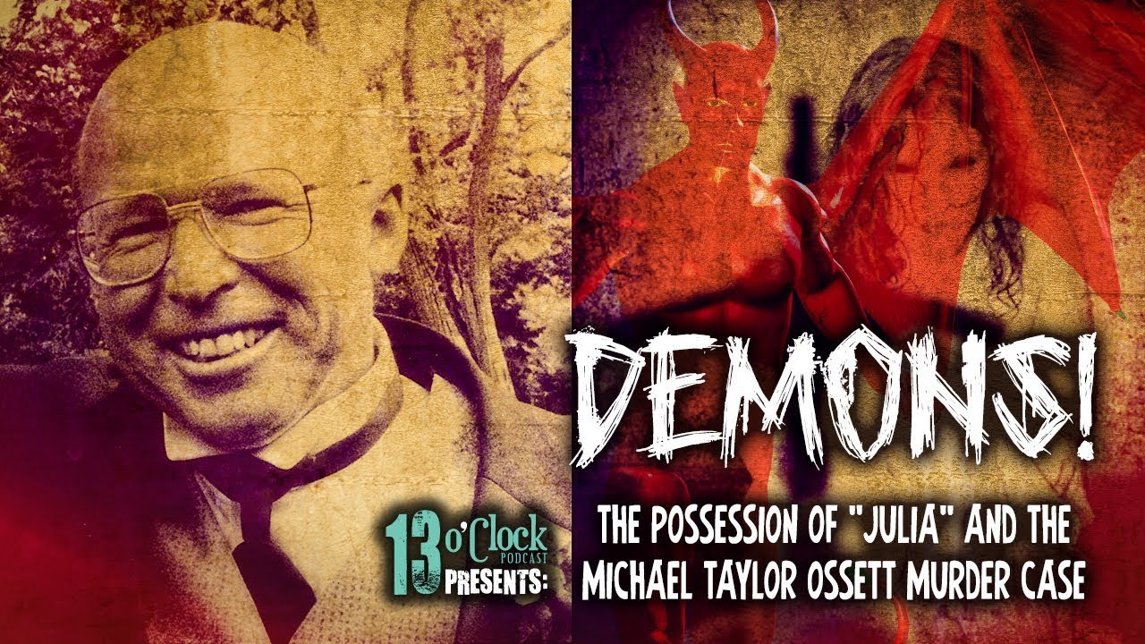 Download Episode 148 - The Possession of Julia and the Michael Taylor Exorcist Murder