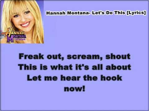 Hannah Montana- Let's Do This [Lyrics] (HQ)