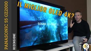 IL MIGLIOR TV OLED? Recensione PANASONIC 55'' GZ2000