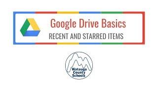 Google Drive Basics: Recent and Starred Items thumbnail
