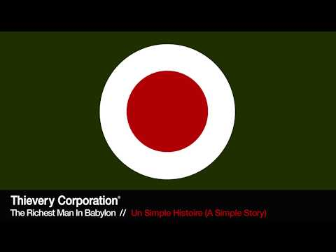 Thievery Corporation - Un Simple Histoire (A Simple History) [Official Audio]