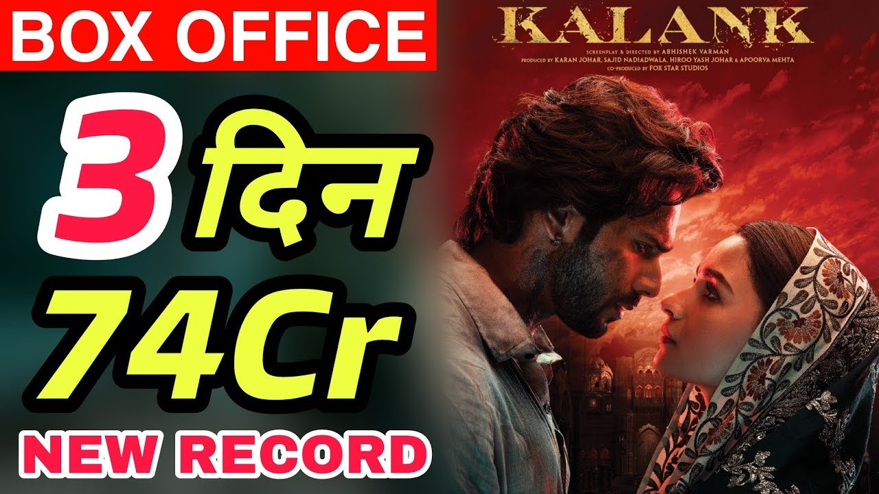 DOWNLOAD: Kalank 3rd Day Box Office Collection | Kalank Box Office