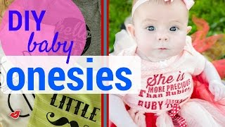 DIY Baby Onesies! | Tay from Millennial Moms