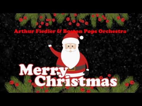Arthur Fiedler & Boston Pop Orchestra - A Christmas Festival (Original Christmas Songs) Full Album