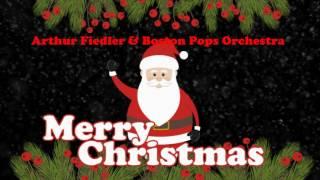 Arthur Fiedler & Boston Pop Orchestra A Christmas Festival Original Christmas Songs Full Album