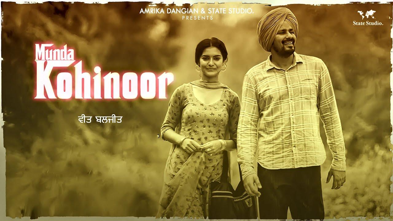 Munda Kohinoor | Veet Baljit | Nick Dhammu | Full Video | Latest Punjabi Song 2018 | State Studio
