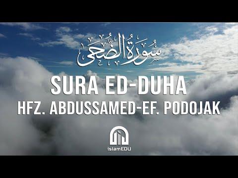 93. Ed-Duha (Jutro) | hfz. Abdussamed-ef. Podojak | سورة الضحى | عبد الصمد بدوجاك
