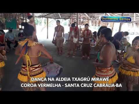 Dança dos índios Txagrú Mirawê - Santa Cruz Cabrália-BA