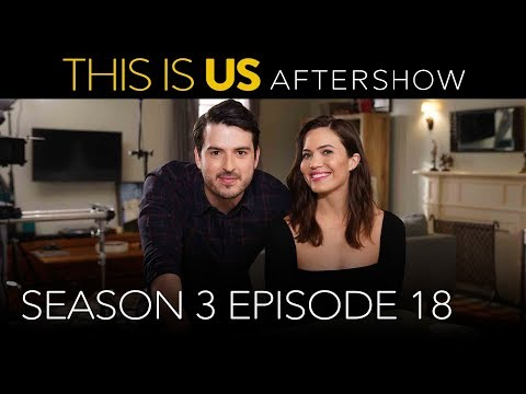Aftershow: Season 3 Episode 18 - This Is Us (Digital Exclusive - Presented by Chevrolet)