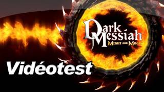 Vidéotest - Dark Messiah Might and Magic (PC)