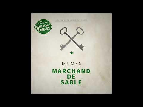DJ Mes - Marchand De Sable